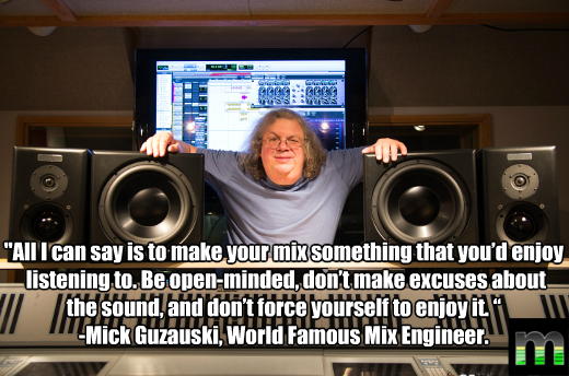 Mick Guzauski in studio with classic quote
